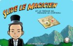 LA CHASSE AU TRESOR - Slide le Magicien (site officiel)